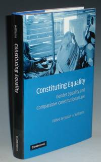 image of Constituting Equality: Gender Equality and Comparative Constitutional Law