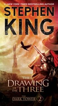 The Dark Tower II : The Drawing of the Three by Stephen King - 2016
