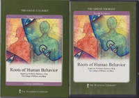 Roots of Human Behavior (The Great Courses, 168)