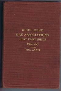 British Junior Gas Associations Transactions 1952-53 Vol. XXXVI