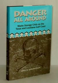 Danger All Around: Waste Storage Crisis on the Texas and Louisiana Gulf Coast
