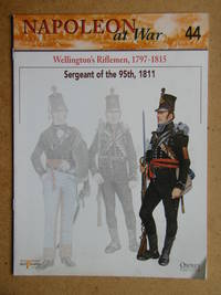 Napoleon at War. No. 44. Wellington's Riflemen, 1797-1815. Sergeant of the 95th, 1811.
