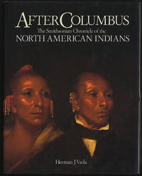 image of After Columbus: The Smithsonian Chronicle of North American Indians