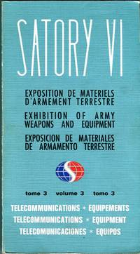 Satory VI: Exhibition of Army Weapons and Equipment, Volume 3: Telecommunications Equipment