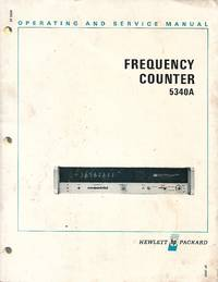 Hewlett Packard Frequency Counter 5340A Operating and Service Manual (1973)