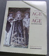 image of From Age to Age: How Christians Have Celebrated the Eucharist.