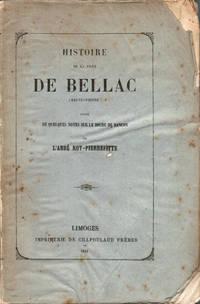 Histoire de la ville de Bellac (Haute-Vienne), suivie de quelques notes sur le bourg de Rancon