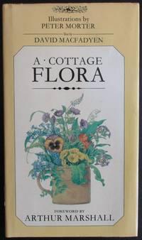 A Cottage Flora. Forward by Arthur Marshall.