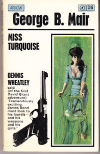 Miss Turquoise by  George B Mair - Paperback - 1st Printing - 1965 - from John Thompson and Biblio.com