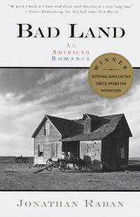 Bad Land: An American Romance (Vintage Departures)