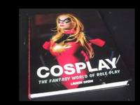 Cosplay: The Fantasy World of Role Play
