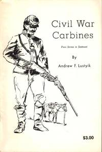 Civil War Carbines: From Service to Sentiment