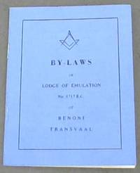 By-Laws of Lodge of Emulation No 8717 E.C. of Benoni, Transvaal