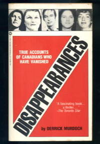 image of Disappearances: True Accounts of Canadians Who Have Vanished