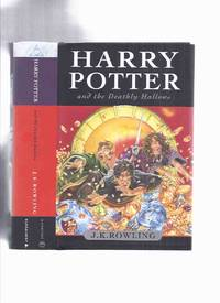 image of Harry Potter and the Deathly Hallows -by J K Rowling ( Book 7 of the Series / Volume Seven )( a copy released at 12:00:01 a.m. on July 21st, 2007 )