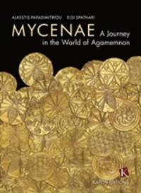 image of Mycenae: A Journey in the World of Agamemnon