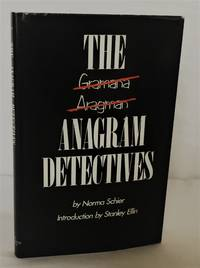 The Anagram Detectives: Puzzle-Pastiches of the World's Greatest Detectives (Lettered...