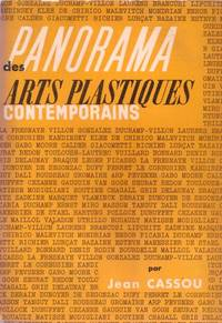 Panorama des arts plastiques contemporains by CASSOU Jean - 1960 - from Le Grand Chene (SKU: 7509)