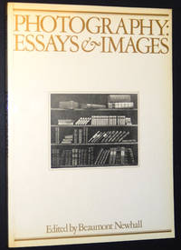 Photography: Essays & Images, Illustrated Readings in the History of Photography by  Beaumont Newhall - Paperback - 1980 - from A&D Books and Biblio.com
