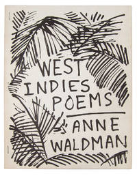 WEST INDIES POEMS by  Anne & Joe Brainard (ill.) Waldman - Paperback - Signed First Edition - 1972 - from W. C. Baker Rare Books & Ephemera and Biblio.com