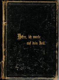 Herr, Ich Warte Auf Dein Heil: Undachten in Bialmen, Gebeten Und Liedern