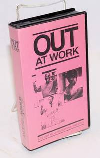 image of Out at work: a film by Kelly Anderson and Tami Gold (VHS Tape documentary)