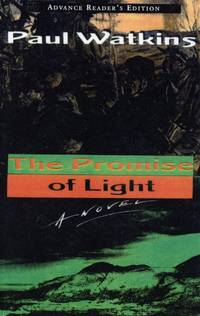 image of The Promise of Light [Advance Reading Copy, Signed]