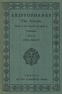 The Clouds, Partly in the Original Greek and partly in Translation.