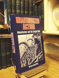 Unauthorized Action: Mountbatten and the Dieppe Raid