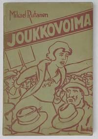 image of Joukkovoima: työttömyysaiheinen työväen romaani