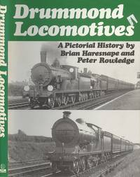 Drummond Locomotives - A Pictorial History