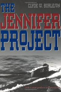 image of The Jennifer Project: Top Secret CIA Salvage Mission