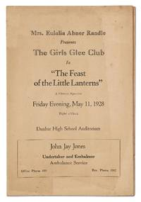 """[Program]: Mrs. Eulalia Abner Randle Presents The Girls Glee Club in """"The Feast of the Little Lanterns"""", A Chinese Operetta, Friday Evening, May 11, 1928"""