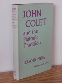 John Colet and the Platonic Tradition