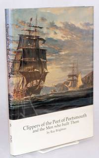 image of Clippers of the Port of Portsmouth and the men who built them
