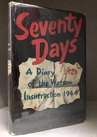 Seventy Days [A Diary of the Warsaw Insurrection 1944]