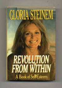 image of Revolution from Within: A Book of Self-Esteem  - 1st Edition/1st Printing