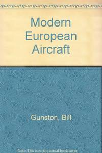 Modern European Aircraft by  Bill Gunston - Paperback - from World of Books Ltd and Biblio.com