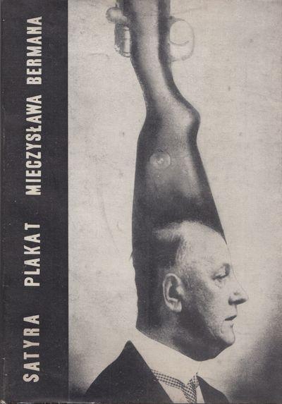 Satyra - plakat Mieczys�awa Bermana:...