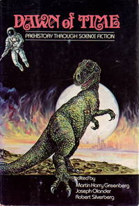 DAWN OF TIME: Prehistory Through Science Fiction.
