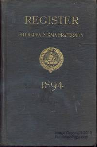 Register of the Phi Kappa Sigma Fraternity - 1894