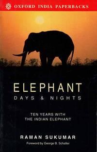 Elephant Days & Nights.