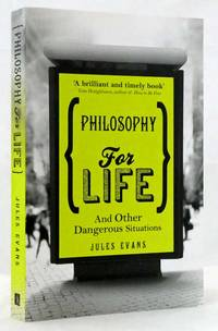 image of Philosophy For Life  And Other Dangerous Situations