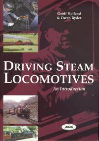 Driving Steam Locomotives: An Introduction