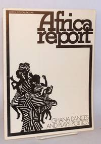 Africa report: vol. 15, no. 3,  March 1970: Ghana dances and plays politics
