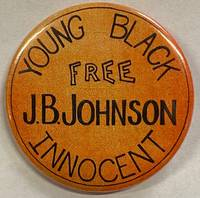 image of Free J.B. Johnson / Young Black Innocent [pinback button]