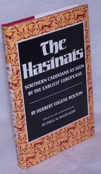 image of The Hasinais: Southern Caddoans as seen by the earliest Europeans