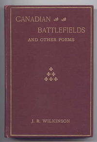 image of CANADIAN BATTLEFIELDS AND OTHER POEMS.  SECOND EDITION, REVISED AND ENLARGED.