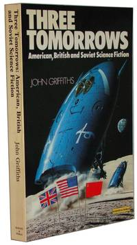 Three Tomorrows  American British and Soviet Science Fiction