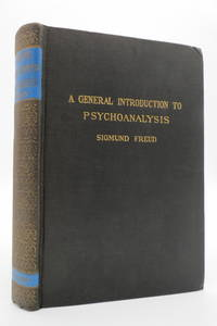 image of A GENERAL INTRODUCTION TO PSYCHO-ANALYSIS;  A Course of Twenty-Eight  Lectures Delivered At the University of Vienna,